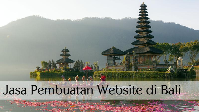 Jasa pembuatan website di bali, website murah di bali, jasa website profesional di bali