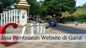 jasa pembuatan website di garut, website murah di garut, jasa pembuatan website profesional di garut