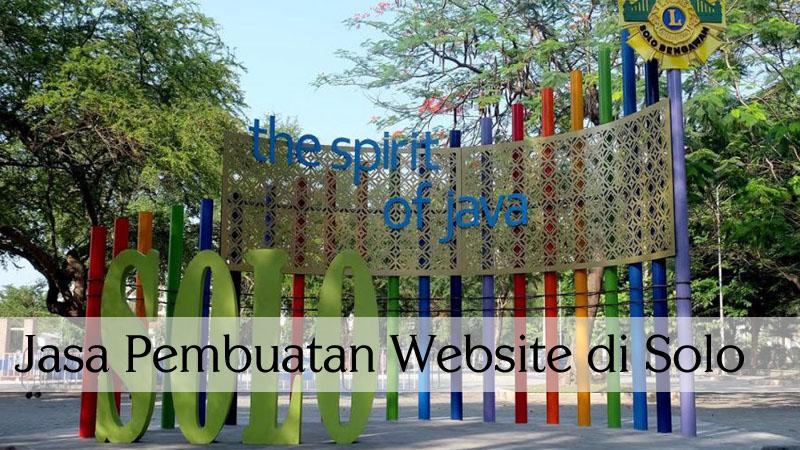jasa pembuatan website di solo, website murah di solo, jasa pembuatan website profesional di solo
